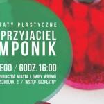 Mój przyjaciel Pomponik – warsztaty plastyczne