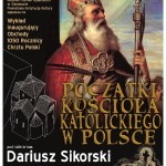 Sieraków zaprasza naObchody 1050 Rocznicy Chrztu Polski