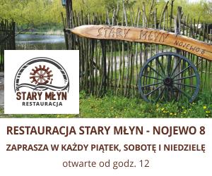 Restauracja Stary Młyn w Nojewie