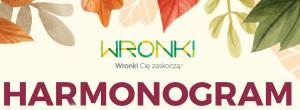 Wronki - harmonogram
