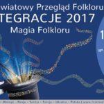Integracje, czyli światowy folklor poraz XVII weWronkach