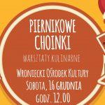 Warsztaty kulinarne – Piernikowe Choinki