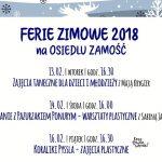 Plan ferii zimowych naOsiedlu Zamość