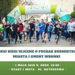 Już 1 maja 23 Biegi Uliczne oPuchar Burmistrza Wronek