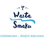 Oferta cateringowa – Restauracja Warta Smaku