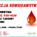 Zostań dawcą krwi! Zamiesiąc zbiórka naPlacu Targowym